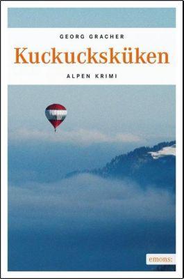 Kuckucksküken, Georg Gracher