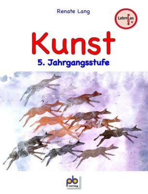 Kunst, 5. Jahrgangsstufe, Renate Lang