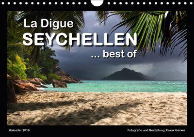 La Digue Seychellen... best of (Wandkalender 2018 DIN A4 quer), Frank Höcker