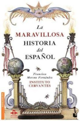 La maravillosa historia del español, Francisco Moreno Fernández