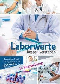Laborwerte besser verstehen, Holger Küppers, Andrea Schipper