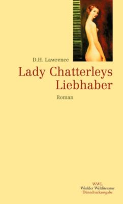 Lady Chatterleys Liebhaber, David Herbert Lawrence