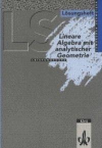 Lambacher-Schweizer, Sekundarstufe II: Lineare Algebra mit analytischer Geometrie Leistungskurs (Nordrhein-Westfalen, Bremen, Hamburg, Schleswig-Holstein), Lös