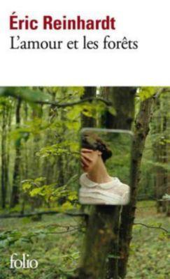 L'amour et les forêts, Eric Reinhardt