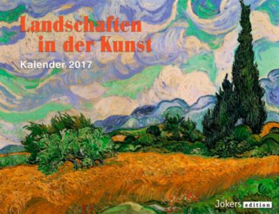 Landschaften in der Kunst 2017, Wandkalender