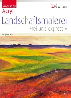 Landschaftsmalerei, Brigitte Dürr