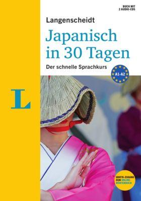 Langenscheidt Japanisch in 30 Tagen, m. 2 Audio-CDs, Martina Ebi, Yumiko Kato
