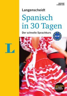 Langenscheidt Spanisch in 30 Tagen, m. 2 Audio-CDs, Elisabeth Graf-Riemann