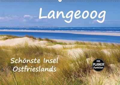 Langeoog - Schönste Insel Ostfrieslands (Wandkalender 2018 DIN A2 quer), LianeM