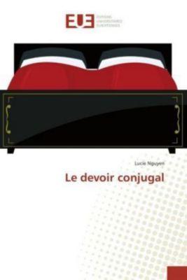 Le devoir conjugal, Lucie Nguyen