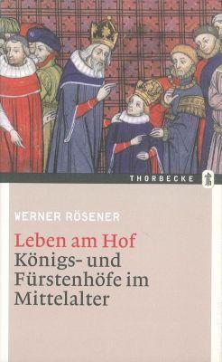 Leben am Hof, Werner Rösener