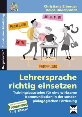 Lehrersprache richtig einsetzen, m. DVD, Christiane Eiberger, Heide Hildebrandt