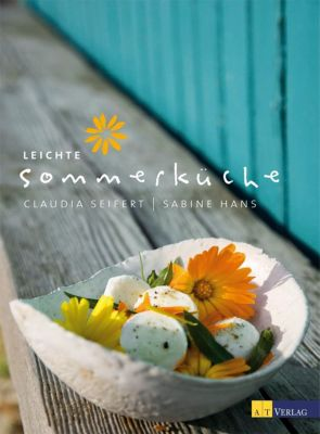 Leichte Sommerküche, Claudia Seifert
