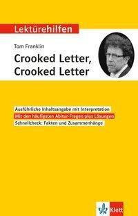Lektürehilfen Tom Franklin Crooked Letter, Crooked Letter