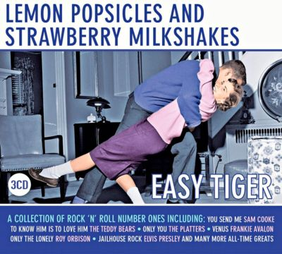 Lemon Popsicles and Strawberry Milkshakes - Easy Tiger, 3 CDs, Diverse Interpreten