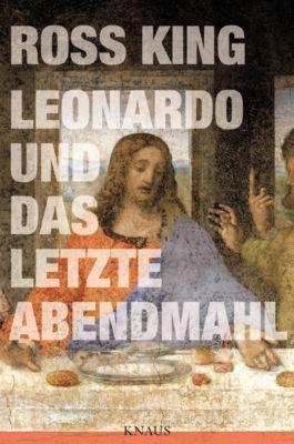 Leonardo und das letzte Abendmahl, Ross King