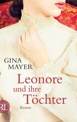 Leonore und ihre Töchter, Gina Mayer