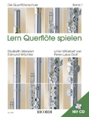 Lern Querflöte spielen, m. Audio-CD, Elisabeth Weinzierl, Edmund Wächter