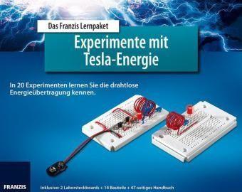 Lernpaket Experimente mit Tesla Energie, Burkhard Kainka