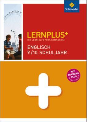 Lernplus+: Englisch 9./10. Schuljahr, Bernd Raczkowsky, Christof Wagner