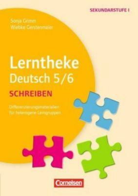 Lerntheke Deutsch 5/6: Schreiben, Wiebke Gerstenmaier, Sonja Grimm