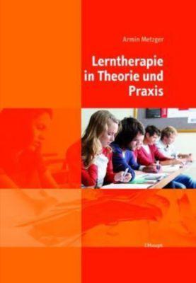 Lerntherapie in Theorie und Praxis, Armin Metzger