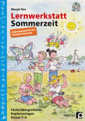 Lernwerkstatt Sommerzeit - Ergänzungsband, m. CD-ROM, Margit Rex