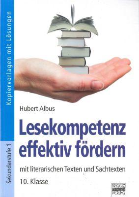 Lesekompetenz effektiv fördern, 10. Klasse, Hubert Albus