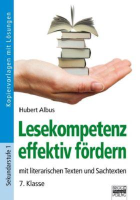 Lesekompetenz effektiv fördern, 7. Klasse, Hubert Albus