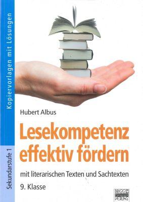 Lesekompetenz effektiv fördern, 9. Klasse, Hubert Albus