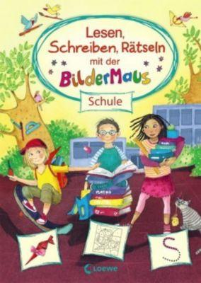 Lesen, Schreiben, Rätseln mit der Bildermaus - Schule, Maja Von Vogel
