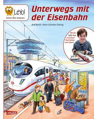 LeYo!: Unterwegs mit der Eisenbahn, Rolf Barth, Hans-Günther Döring