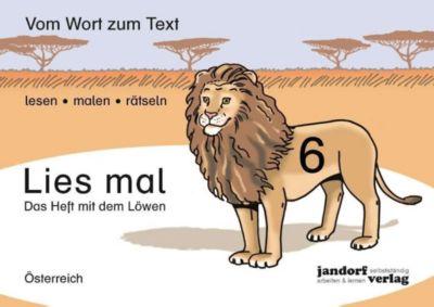 Lies mal!: .6 Das Heft mit dem Löwen, Ausgabe für Österreich, Peter Wachendorf