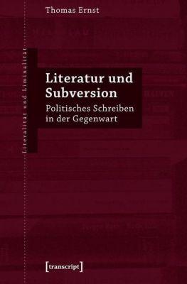 Literatur und Subversion, Thomas Ernst