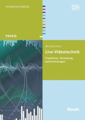 Live-Videotechnik, Michael Ebner