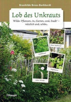 Lob des Unkrauts, Brunhilde Bross-Burkhardt