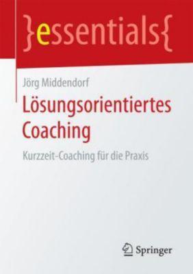 Lösungsorientiertes Coaching, Jörg Middendorf