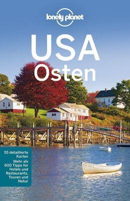 Lonely Planet Reiseführer USA Osten, Karla Zimmermann