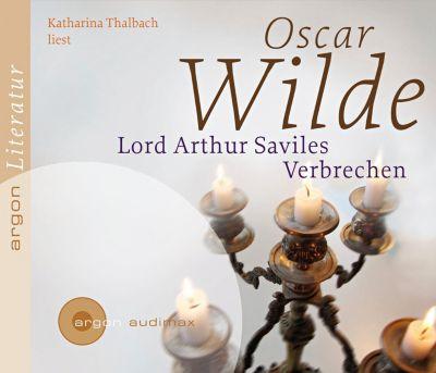 Lord Arthur Saviles Verbrechen, 2 Audio-CDs, Oscar Wilde