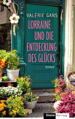 Lorraine und die Entdeckung des Glücks, Valérie Gans