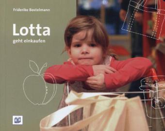 Lotta geht einkaufen, Friderike Bostelmann