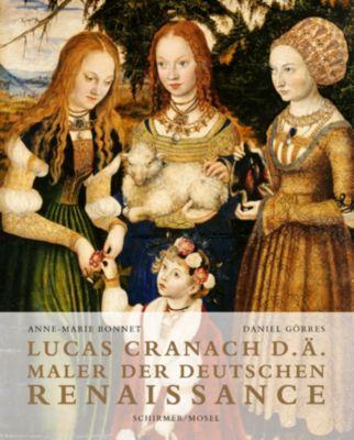 Lucas Cranach d. Ä., Anne-Marie Bonnet, Daniel Görres