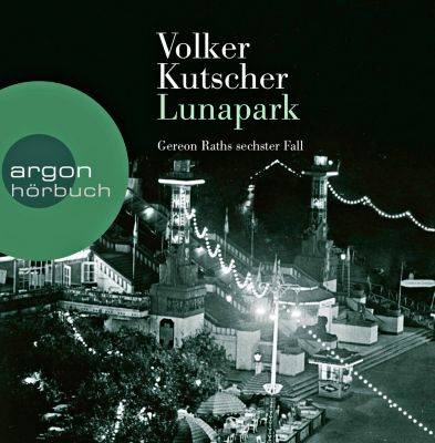 Lunapark, 10 Audio-CDs, Volker Kutscher