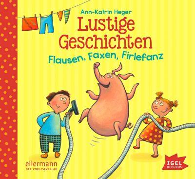 Lustige Geschichten, Audio-CD, Ann-Katrin Heger