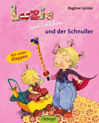 Luzie und Lottchen und der Schnuller, Dagmar Geisler