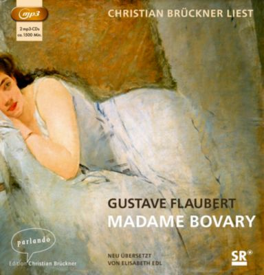 Madame Bovary, 2 MP3-CDs, Gustave Flaubert