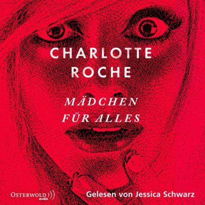 Mädchen für alles, 6 Audio-CDs, Charlotte Roche
