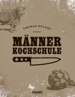 Männerkochschule, Thomas Krause