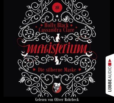 Magisterium - Die silberne Maske, 6 Audio-CDs, Cassandra Clare, Holly Black