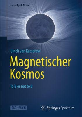 Magnetischer Kosmos, Ulrich von Kusserow